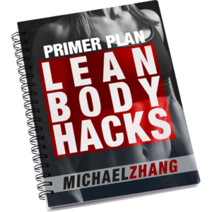 Lean Body Hacks